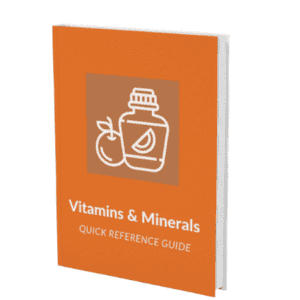 Vitamins & Minerals Demystified – Quick Reference Guide