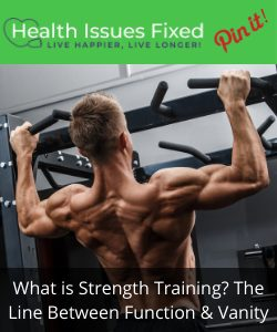 What is Strength Training? The Difference Between Function & Vanity