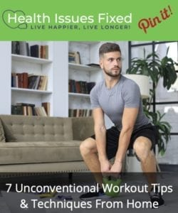 7 Unconventional Workout Tips & Techniques From Home pinterest graphic