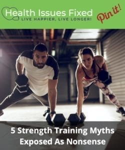 Top Five Strength Training Myths Exposed As Nonsense Pinterest Graphic
