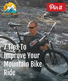 7 Simple Tips To Improve Your Next Mountain Bike Ride
