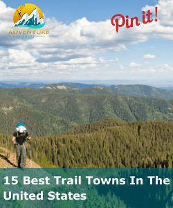 15 Best Trail Towns In The United States Pin It Image